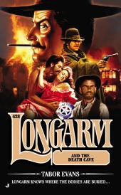 Longarm #428: Longarm and the Death Cave