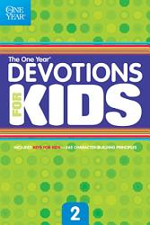 The One Year Book Of Devotions For Kids Book PDF