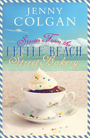 Stories from the Little Beach Street Bakery PDF