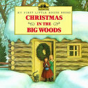 Christmas in the Big Woods PDF