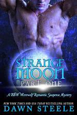 Strange Moon: Part One