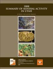 2008 Summary of Mineral Activity in Utah