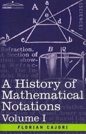 A History of Mathematical Notations -