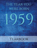 The Year You Were Born 1959