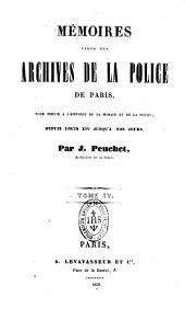 Mémoires tirés des Archives de la Police de Paris, pour servir à l'histoire de la morale et de la police depuis Louis XIV jusqu'à nos jours