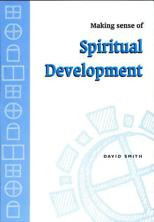 Making Sense of Spiritual Development PDF