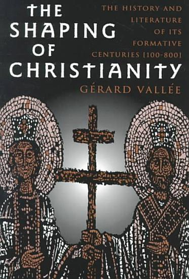 The Shaping of Christianity PDF