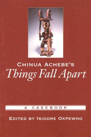Chinua Achebe s Things Fall Apart