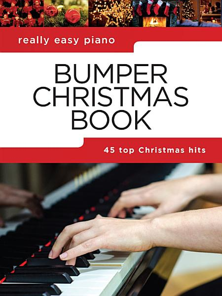 Really Easy Piano Bumper Christmas Book