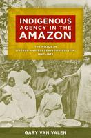 Indigenous Agency in the Amazon PDF