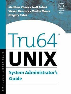 Tru64 UNIX System Administrator s Guide