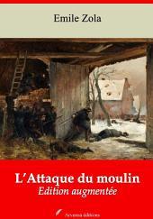 L'Attaque du moulin: Nouvelle édition augmentée