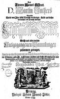 Des Theuren Mannes Gottes  D  Martin Luthers s  mtliche Theils von ihm selbst deutsch verfertigte  theils aus dessen Lateinischen ins Deutsche   bersetzte Schrifften und Wercke0 PDF