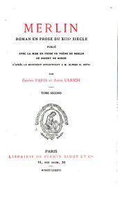 Merlin, roman en prose du XIIIe siècle: Volume24,Numéro2