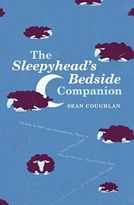 The Sleepyhead's Bedside Companion