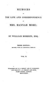 Memoirs of the Life and Correspondence of Mrs. Hannah More: Volume 2