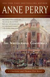 The Whitechapel Conspiracy: A Charlotte and Thomas Pitt Novel