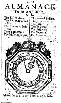 An Almanack but for one day  or  the Son of Man reckoning with man upon an high account day  etc