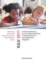 IGLU 2011 Lesekompetenzen von Grundschulkindern in Deutschland im internationalen Vergleich PDF