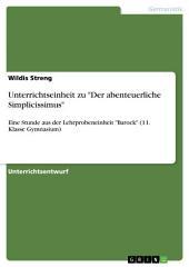 """Unterrichtseinheit zu """"Der abenteuerliche Simplicissimus"""": Eine Stunde aus der Lehrprobeneinheit """"Barock"""" (11. Klasse Gymnasium)"""