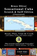 SENSATIONAL CUBA Scratch & Sniff Edition (Illustrated) - Read, Plan, Visit, & Cook