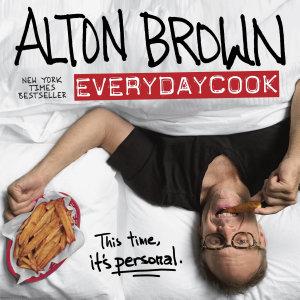 Alton Brown  EveryDayCook