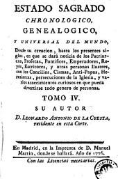 Estado sagrado chronologico, genealogico y universal del mundo: desde su creacion hasta los presentes siglos ...