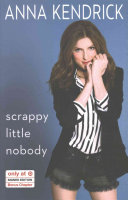 Scrappy Little Nobody   Signed Edition