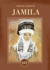 Jamila: Dedicated to the 60th Anniversary of the Author's Literary Legacy