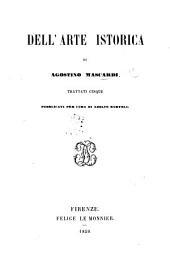 Dell'arte historica ... trattati cinque. Coi sommarii di tutta l'opera, estratti dal Sig. G. Marcucci