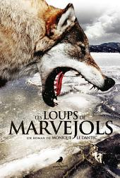 Les Loups de Marvejols: Un thriller au cœur de l'hiver