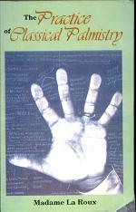 The Practice of Classical Palmistry