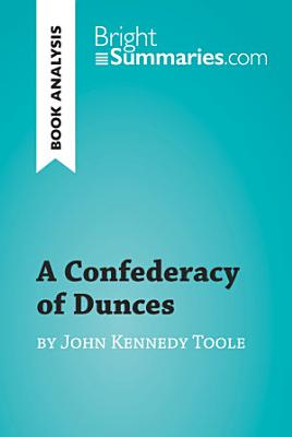 A Confederacy of Dunces by John Kennedy Toole  Book Analysis