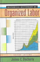 Historical Dictionary of Organized Labor PDF