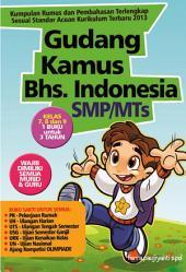 Gudang Rumus Bahasa Indonesia SMP/MTs: Kelas 7, 8 dan 9
