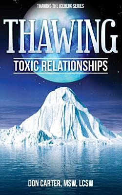 Thawing Toxic Relationships PDF