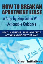 How to Break an Apartment Lease - A Step by Step Guide