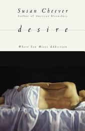 Desire: Where Sex Meets Addiction