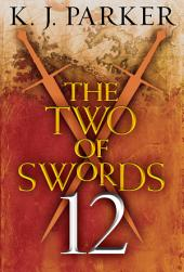 The Two of Swords: Part Twelve