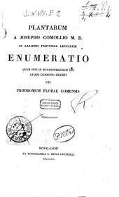 Plantarum a Josepho Comollio M. D. in Lariensi provincia lectarum enumeratio: quam ipse in botanophilorum usu atque commodo exhibet uti prodromum Florae comensis