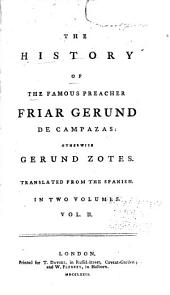 The history of the famous preacher, Friar Gerund de Campazas: Volume 2