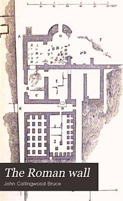 The Roman Wall PDF