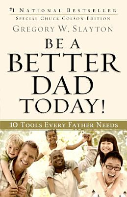 Be a Better Dad Today  PDF