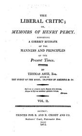 The liberal critic; or, Memoirs of Henry Percy: Volume 2