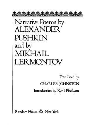 Narrative Poems by Alexander Pushkin and by Mikhail Lermontov