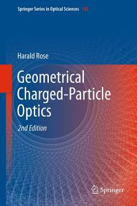 Geometrical Charged Particle Optics