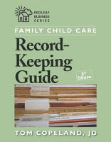 Family Child Care Record Keeping Guide  Eighth Edition PDF