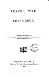 Travel, War, and Shipwreck