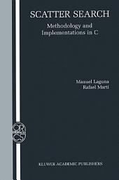 Scatter Search: Methodology and Implementations in C
