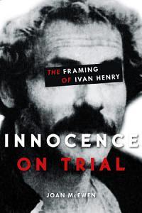 Innocence on Trial Book